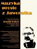 Wieczór Autorski Józefa Pelca - Muzyka Prosto zJawornika