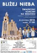 BLIŻEJ NIEBA - świąteczny koncert na wzgórzu wMedyni Głogowskiej