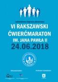 VI Rakszawski Ćwierćmaraton im. Jana Pawła II