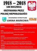 100 Rocznica Odzyskania przez Polskę Niepodległości-Markowa