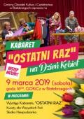 """Kabaret """"Ostatni raz"""" na Dzień Kobiet"""