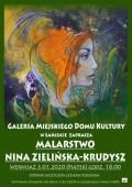 Wystawa malarstwa - Nina Zielińska-Krudysz