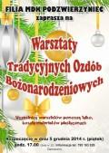 Warsztaty Tradycyjnych Ozdób Bożonarodzeniowych