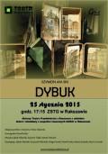 """Spektakl """"DYBUK"""""""