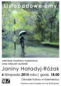 LISTOPADOWE ĆMY - Wernisaż wystawy malarstwa oraz wieczór autorski Janiny Haładyj-Różak