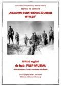 Wykład: Niezłomni bohaterowie Żołnierze Wyklęci